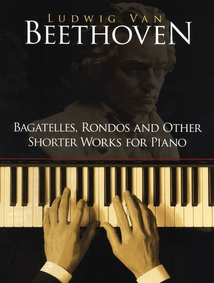 Bagatelles, Rondos and Other Shorter Works for Piano als Taschenbuch