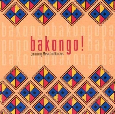 Bakongo!: Drumming Music for Dancers als Hörbuch
