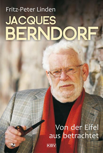 Jacques Berndorf - Von der Eifel aus betrachtet als Buch von F. P. Linden