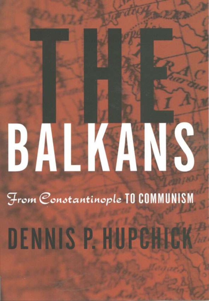 The Balkans: From Constantinople to Communism als Buch