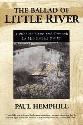 The Ballad of Little River: A Tale of Race and Unrest in the Rural South als Taschenbuch