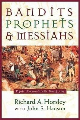 Bandits, Prophets and Messiahs als Taschenbuch