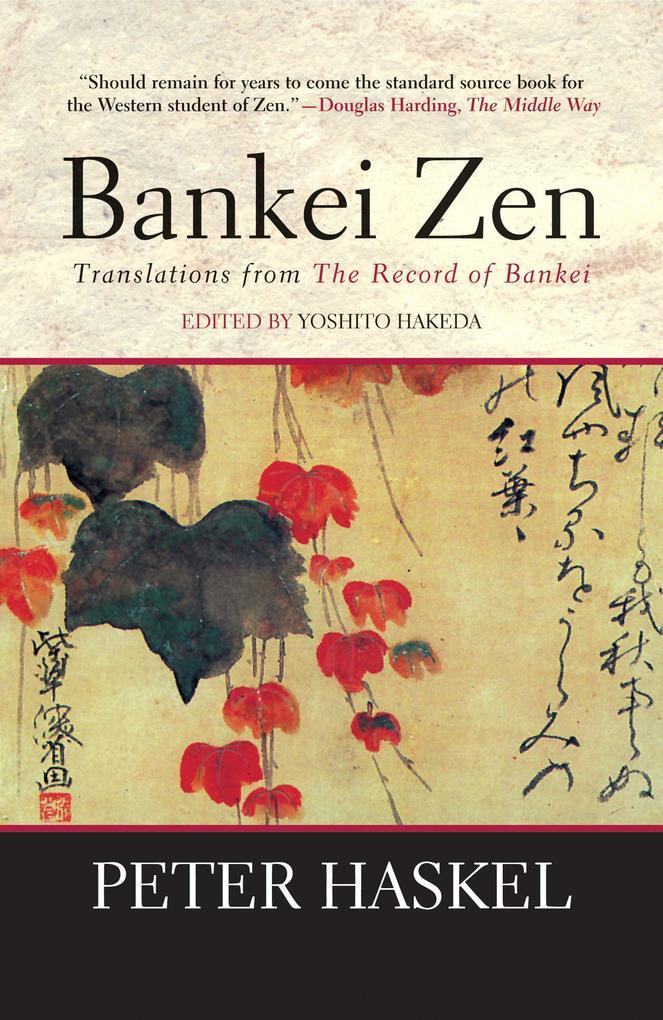 Bankei Zen: Translations from the Record of Bankei als Taschenbuch