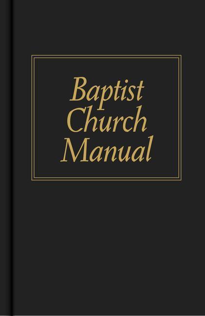 Baptist Church Manual als Buch