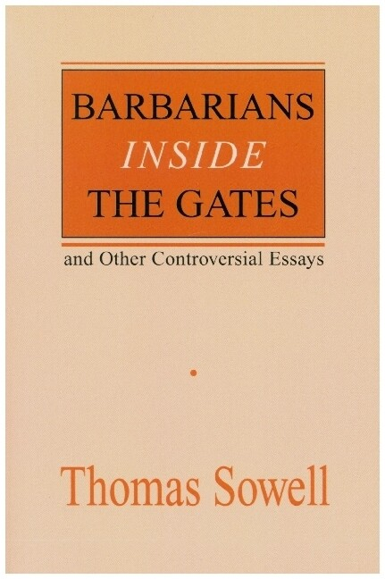Barbarians Inside the Gates and Other Controversial Essays als Taschenbuch
