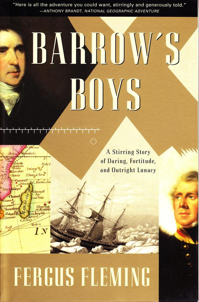 Barrow's Boys: A Stirring Story of Daring, Fortitude, and Outright Lunacy als Taschenbuch