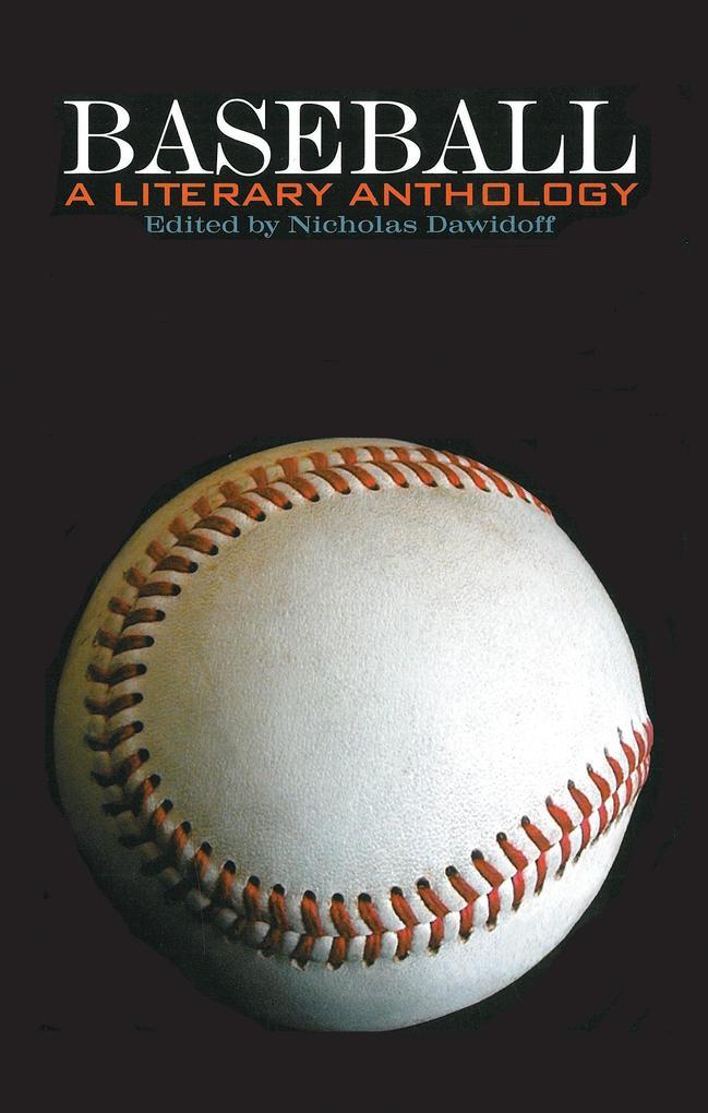 Baseball: A Literary Anthology als Buch