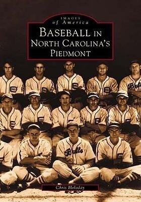 Baseball in North Carolina's Piedmont als Taschenbuch