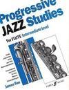 Progressive Jazz Studies for Flute - Intermediate Level/Etudes Progressives de Jazz Pour Flute - Niveau Intermediaire/Fortschreitende Jazz-Etuden Fur