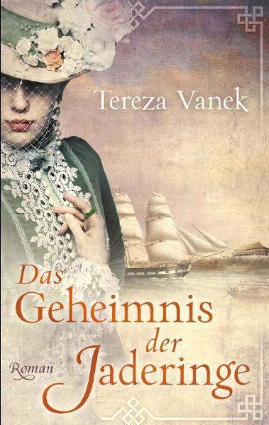 Das Geheimnis der Jaderinge als Buch von Tereza Vanek