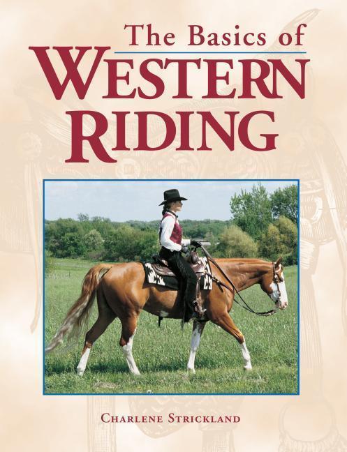 The Basics of Western Riding als Taschenbuch