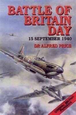 Battle of Britain Day: 15 September, 1940 als Taschenbuch