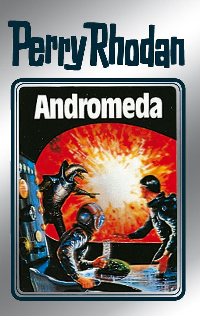 Perry Rhodan 27: Andromeda (Silberband) als eBook von Clark Darlton, H. G. Ewers, K.H. Scheer
