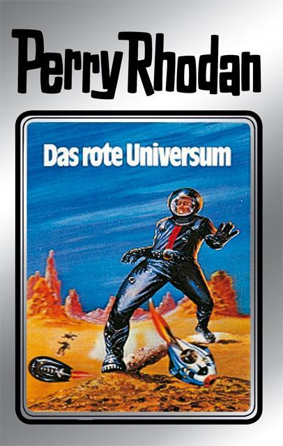 Perry Rhodan 9: Das rote Universum (Silberband) als eBook von Clark Darlton, Kurt Mahr, K.H. Scheer
