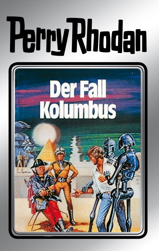 Perry Rhodan 11: Der Fall Kolumbus (Silberband) als eBook von Clark Darlton, Kurt Mahr, K.H. Scheer, Kurt Brand