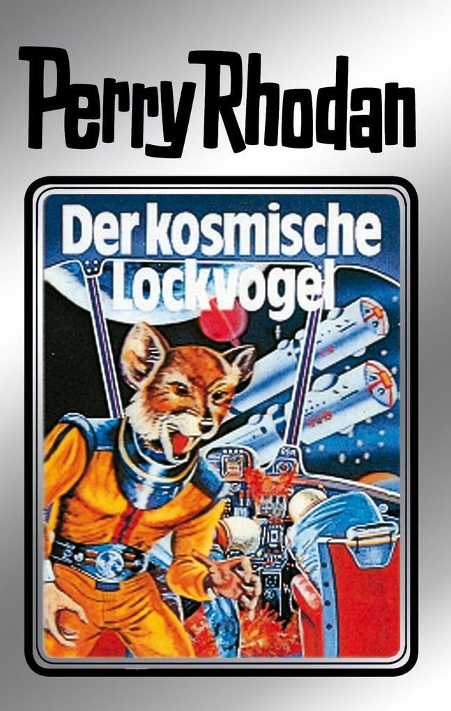 Perry Rhodan 4: Der kosmische Lockvogel (Silberband) als eBook von Clark Darlton, Kurt Mahr, K.H. Scheer