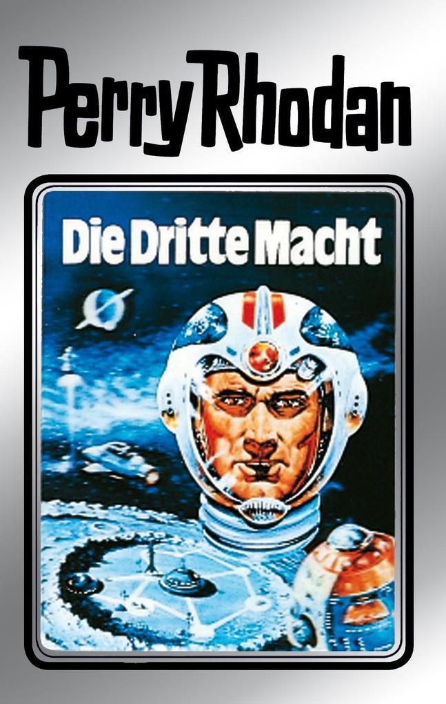 Perry Rhodan 1: Die Dritte Macht (Silberband) als eBook von Clark Darlton, Kurt Mahr, K.H. Scheer