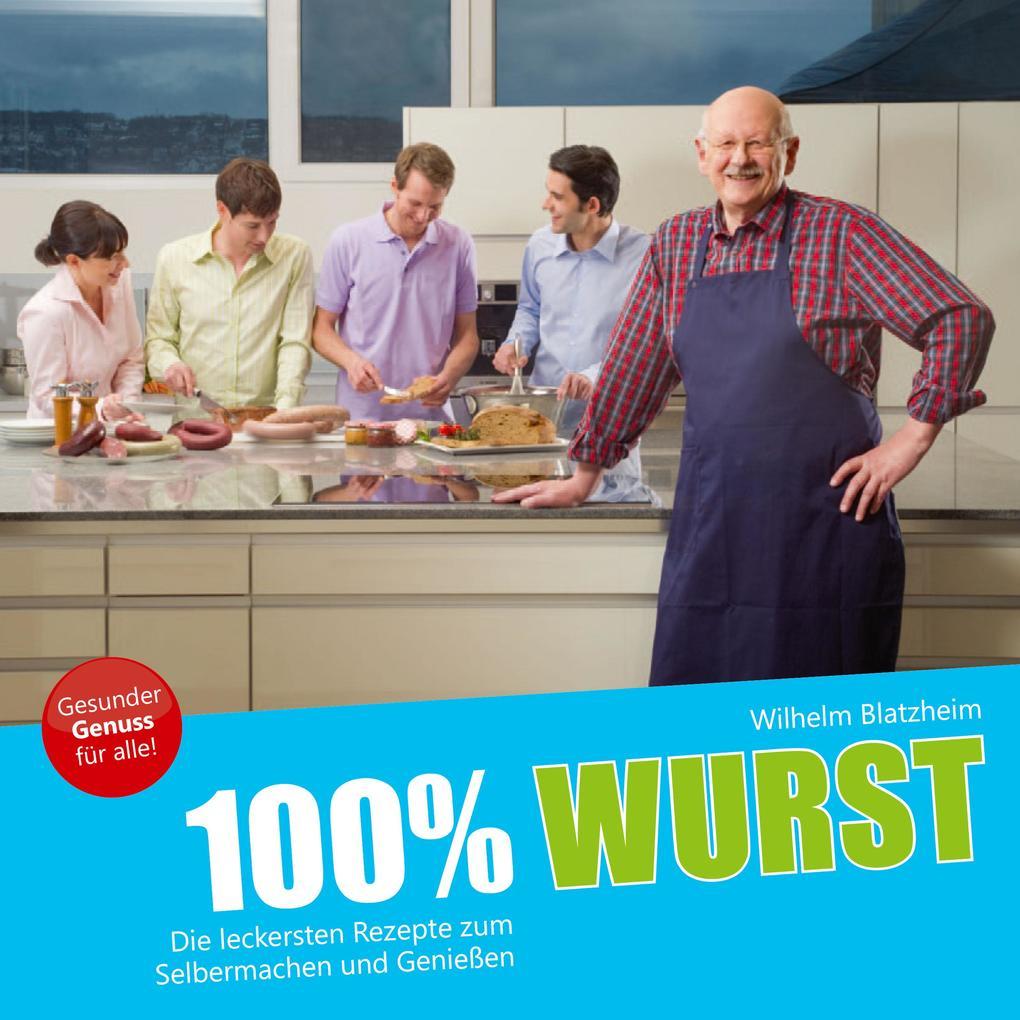 100% Wurst als eBook