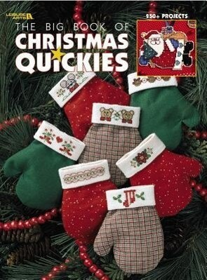 The Big Book of Christmas Quickies (Leisure Arts #3290) als Taschenbuch