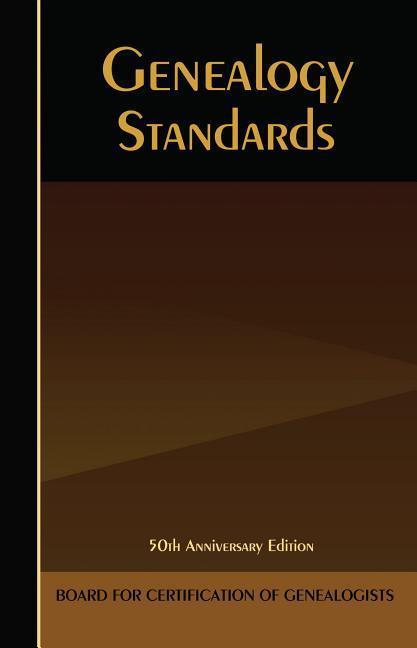 Genealogy Standards: Millenium Edition als Taschenbuch