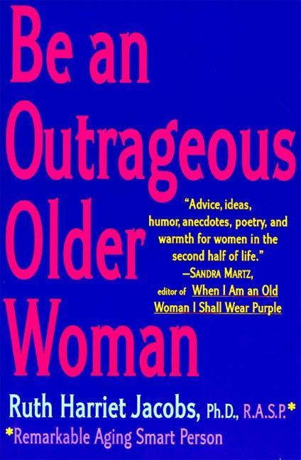 Be an Outrageous Older Woman als Taschenbuch