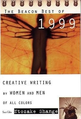 The Beacon Best of 1999: Creative Writing by Women and Men of All Colors als Taschenbuch