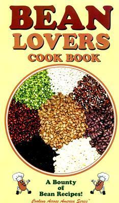 Bean Lovers Cook Book: A Bounty of Bean Recipes als Taschenbuch