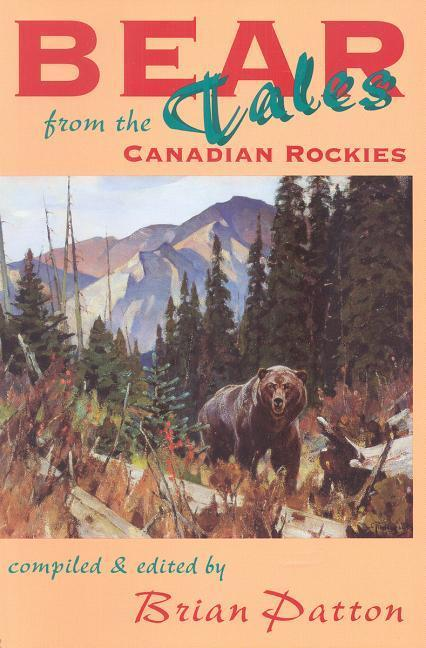 Bear Tales from Canadian Rockies als Taschenbuch