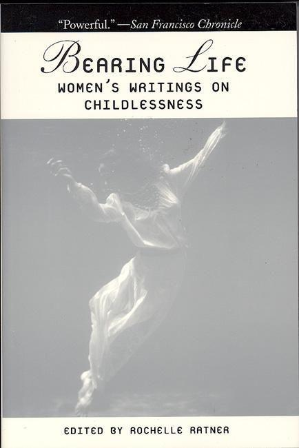 Bearing Life: Women's Writings on Childlessness als Taschenbuch
