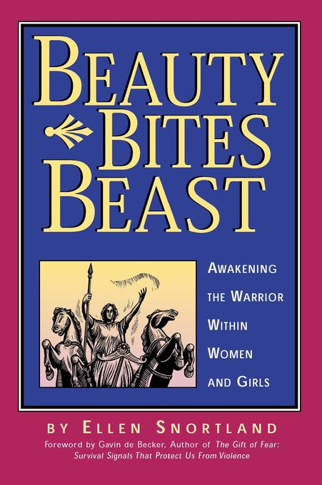 Beauty Bites Beast: Awakening the Warrior Within Women and Girls als Taschenbuch