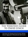 The Webster's Guide to David Lynch