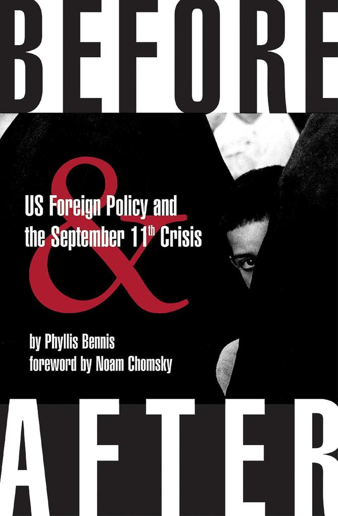 Before & After: U.S. Foreign Policy and the September 11th Crisis als Taschenbuch