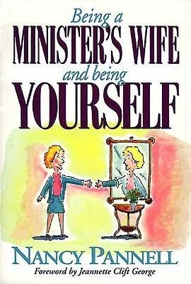 Being a Minister's Wife-- And Being Yourself als Taschenbuch