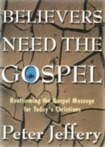 Believers Need the Gospel als Taschenbuch
