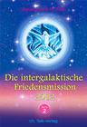 Die Intergalaktische Friedensmission 2