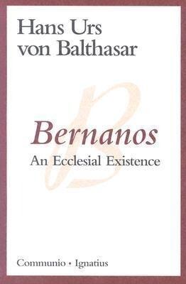 Bernanos: An Ecclesial Existence als Taschenbuch