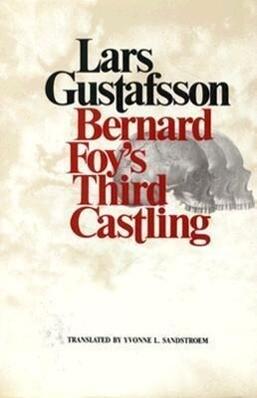 Bernard Foy's Third Castling: Novel als Buch (gebunden)