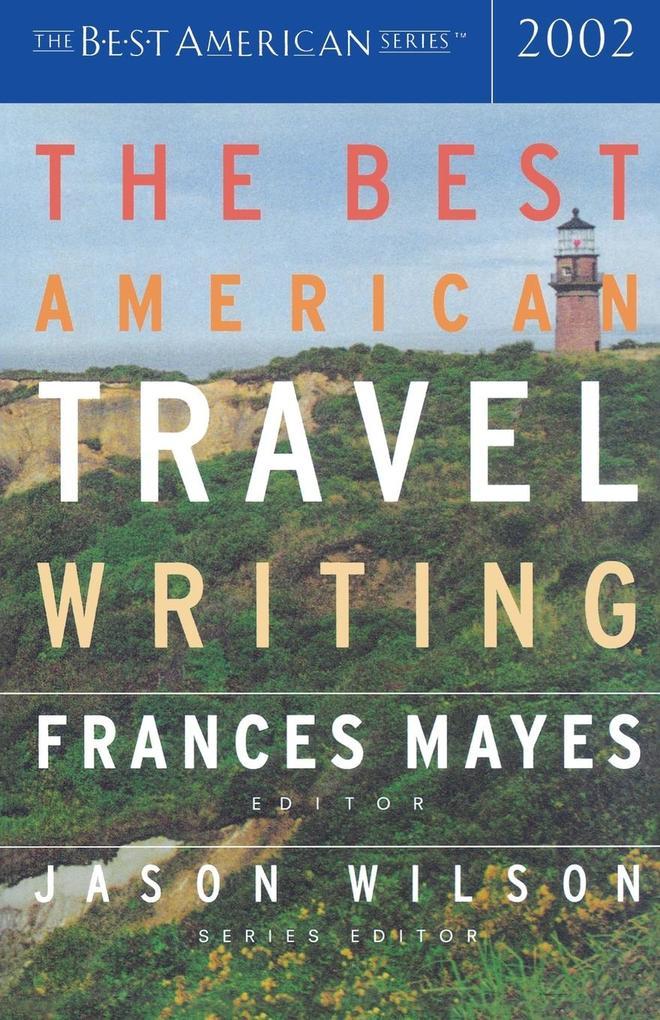 The Best American Travel Writing 2002 als Taschenbuch