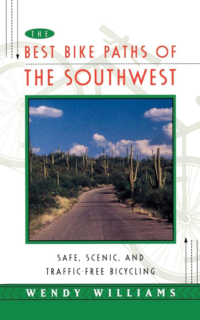 The Best Bike Paths of the Southwest als Taschenbuch