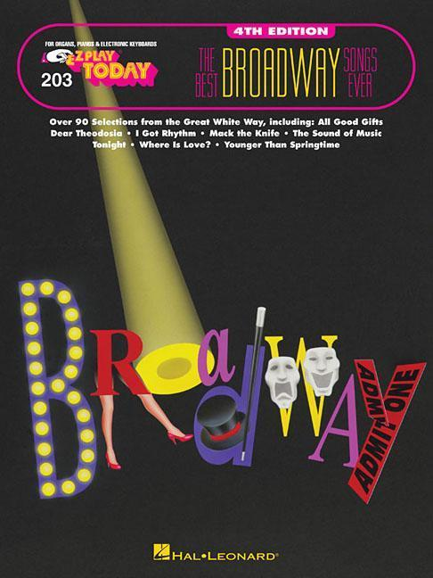 The Best Broadway Songs Ever: E-Z Play Today Volume 203 als Taschenbuch