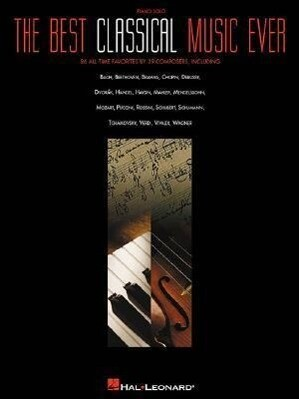 The Best Classical Music Ever als Taschenbuch
