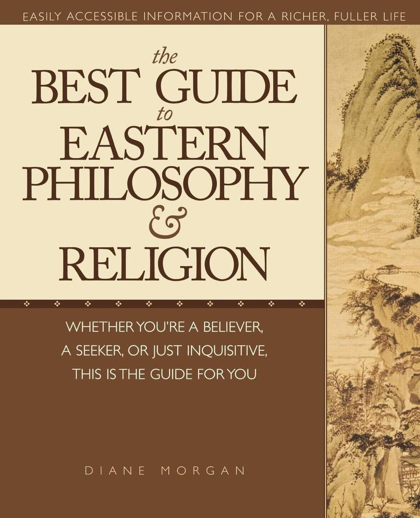 The Best Guide to Eastern Philosophy and Religion als Buch