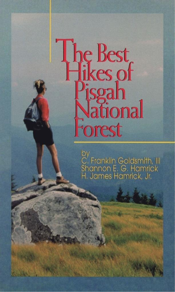 The Best Hikes of Pigsah National Forest als Taschenbuch