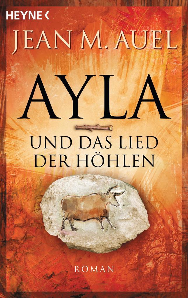 Ayla und das Lied der Höhlen als eBook