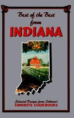 Best of the Best from Indiana: Selected Recipes from Indiana's Favorite Cookbooks als Taschenbuch