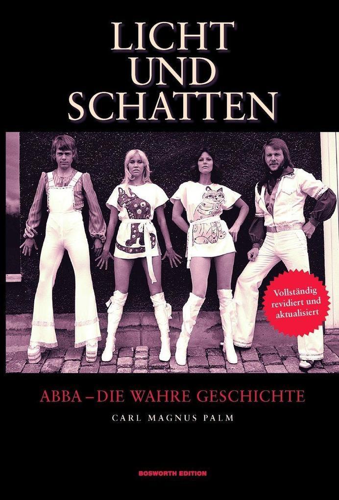 Licht und Schatten - ABBA: Die wahre Geschichte als Buch