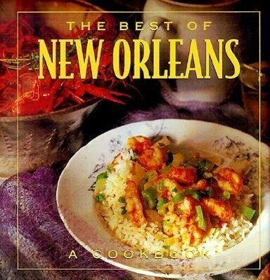 The Best of New Orleans als Buch
