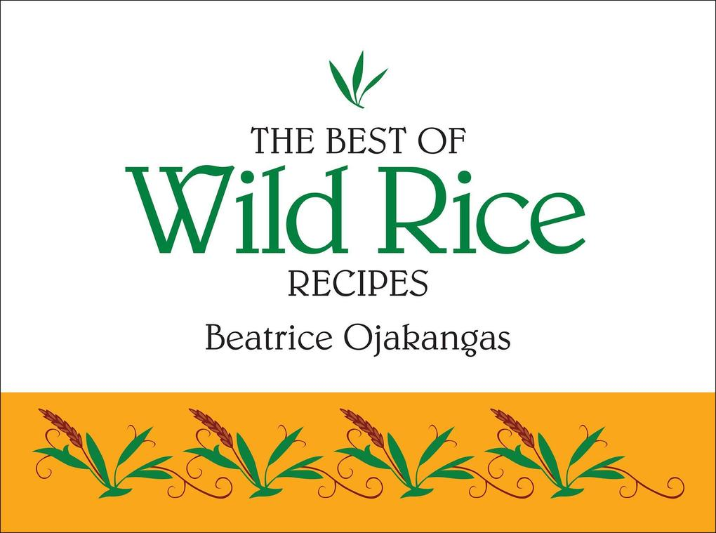 The Best of Wild Rice Recipes als Taschenbuch