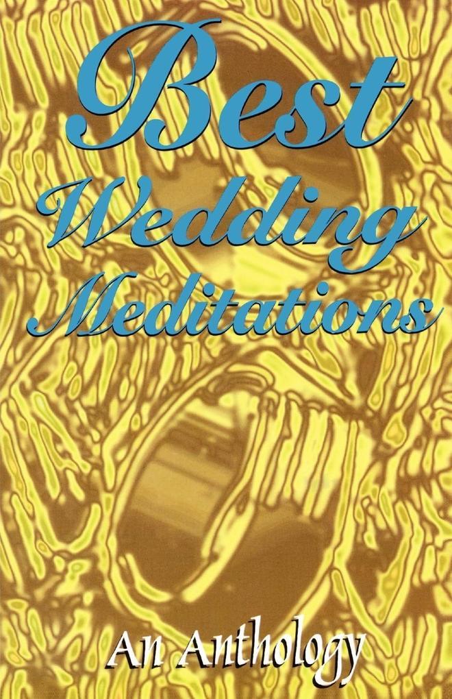 Best Wedding Meditations als Taschenbuch