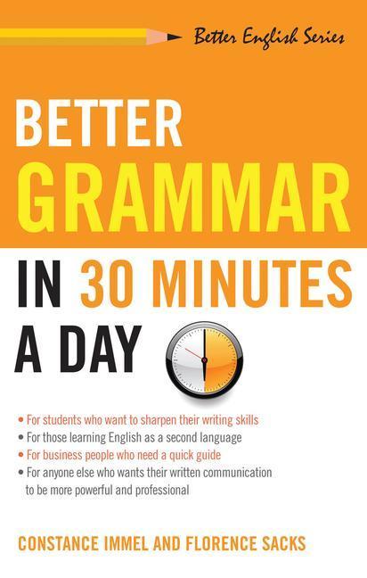 Better Grammar in 30 Minutes a Day als Taschenbuch